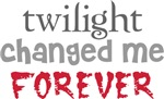 Twilight Changed Me Forever Shirts