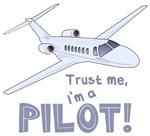Trust Me, I'm a Pilot Shirts