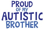Proud Of My Autistic Brother Shirts