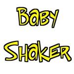 Baby Shaker