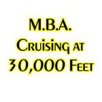 MBA Cruising at 30,000 Feet