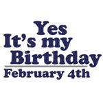 February 4th Birthday T-Shirts & Gifts