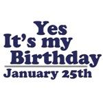 January 25th Birthday T-Shirts & Gifts