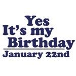January 22nd Birthday T-Shirts & Gifts