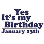 January 13th Birthday T-Shirts & Gifts
