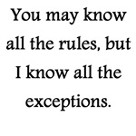 Rules Have Exceptions