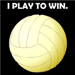 Volleyball I Play To Win