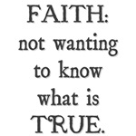 Faith is Not Wanting to Know