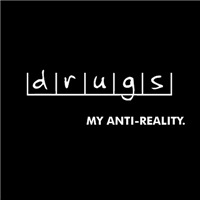 Drugs - My Anti-Reality