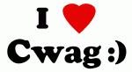 I Love Cwag :)