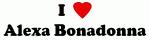 I Love Alexa Bonadonna