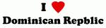 I Love Dominican Repblic