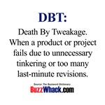 Death by Tweakage