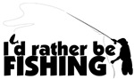 I'd Rather be Fishing