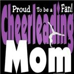 Proud to be a Fan Cheer Mom Purple