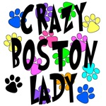 Crazy Boston Terrier Lady