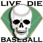 Live, Die, Baseball