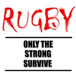 Only Strong Survive Rugby