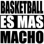 Basketball Es Mas Macho