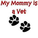 My Mommy Is A Vet