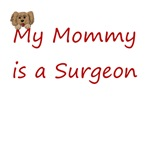 My Mommy Is A Surgeon