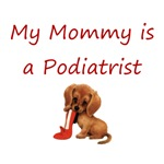 My Mommy is a Podiatrist