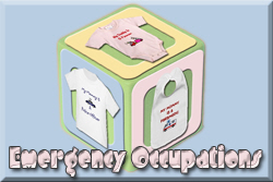 Emergency Occupation Baby T-shirts and Gifts