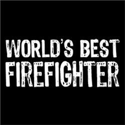 World's Best Fire Fighter
