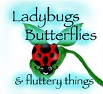 Ladybugs, Butterflies and Fluttery things