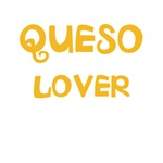 QUESO LOVER Section