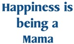 <strong>Mama</strong> : Happiness