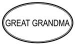 Oval: <strong>Great</strong> <strong>Grandma</strong>