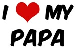 I Love My <strong>Papa</strong>