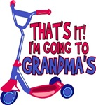 That's It! I'm Going To Grandma's