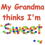 My Grandma Thinks I'm Sweet