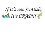 If it's not Scottish...