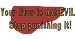 Your Liver is Not Evil