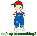 me? up to something?