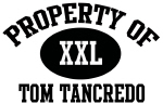 Property of Tom Tancredo
