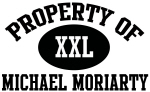 Property of Michael Moriarty