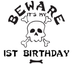 Beware: My 1st Birthday