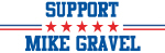 Support MIKE GRAVEL