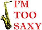 I'm Too Saxy