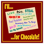 I'll Do Anything For Chocolate