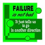 Failure Not Bad