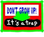 Kids/Don't Grow Up/t-shirt