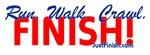 Run. Walk. Crawl. FINISH! 1