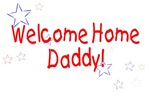 Welcome Home Daddy (stars)