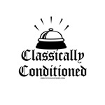 Classically Conditioned