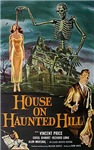 House on Haunted Hill.